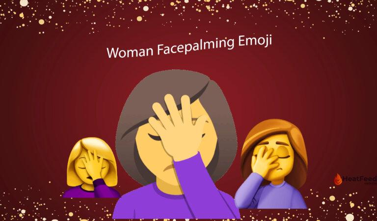 🤦♀️ Woman Facepalming Emoji