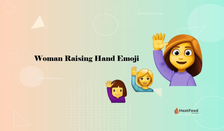 🙋♀️ Woman Raising Hand Emoji