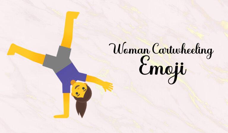 🤸♀️ Woman Cartwheeling Emoji