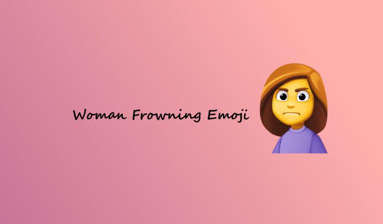 🙍♀️ Woman Frowning Emoji
