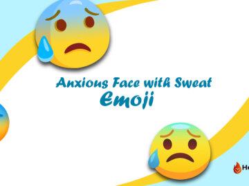 Anxious Face with Sweat Emoji
