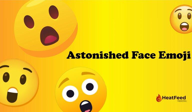 😲 Astonished Face Emoji