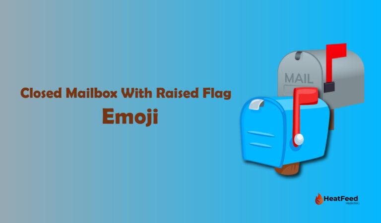 📫 Closed Mailbox With Raised Flag Emoji