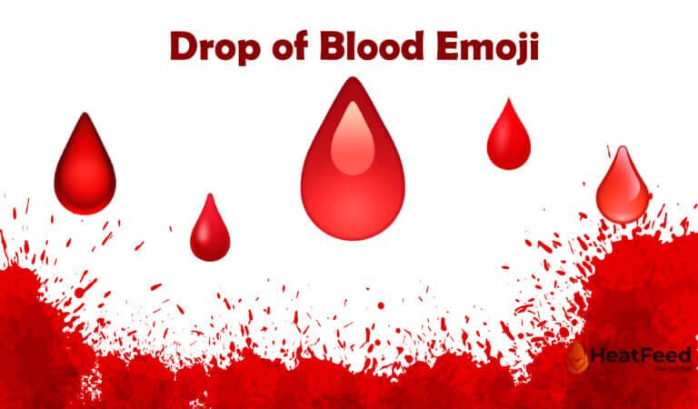 🩸 Drop of Blood Emoji