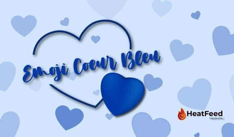💙Emoji Coeur Bleu