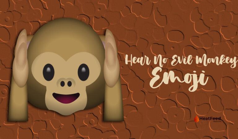 🙉 Hear No Evil Monkey Emoji