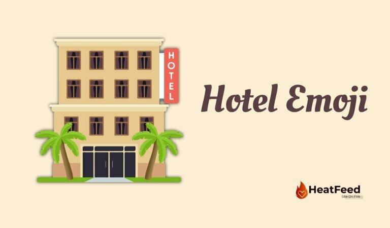 🏨 Hotel Emoji