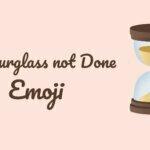 hourglass not done emoji