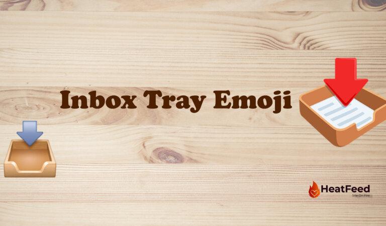 📥 Inbox Tray Emoji