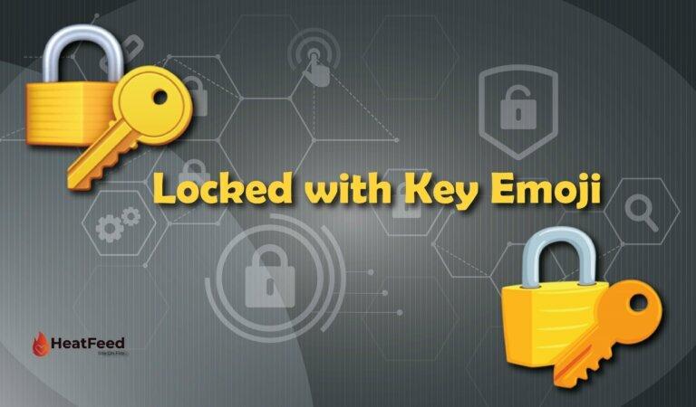 🔐 Locked with Key Emoji