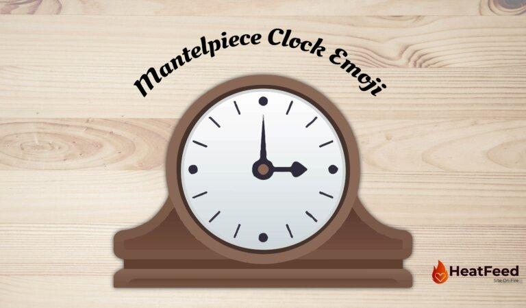 🕰️Mantelpiece Clock Emoji