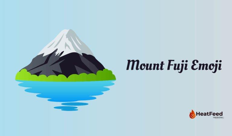 🗻 Mount Fuji Emoji