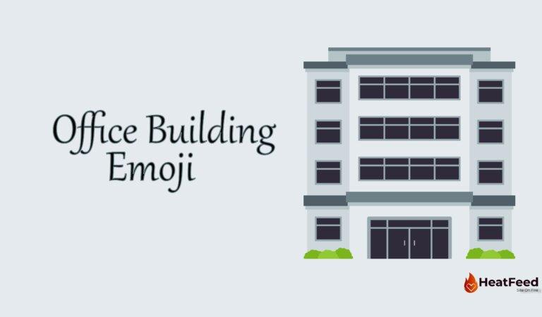 🏢 Office Building Emoji