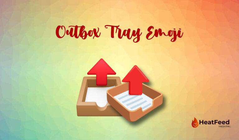 📤 Outbox Tray Emoji