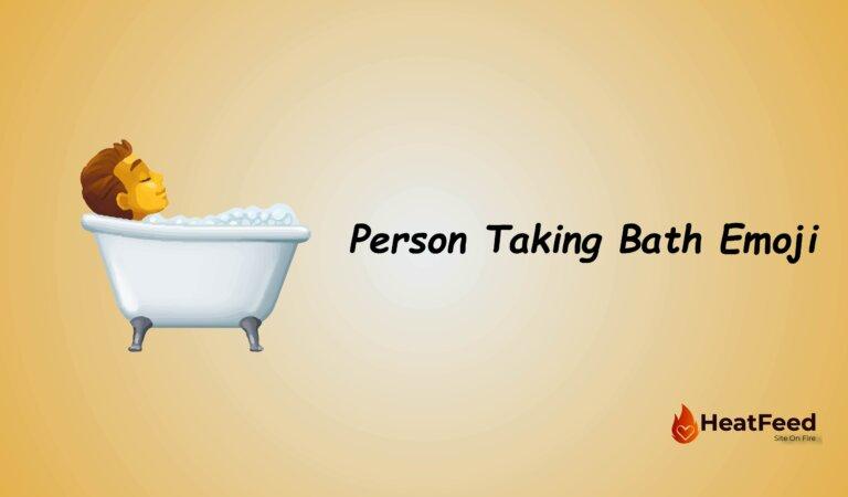 🛀Person Taking Bath Emoji