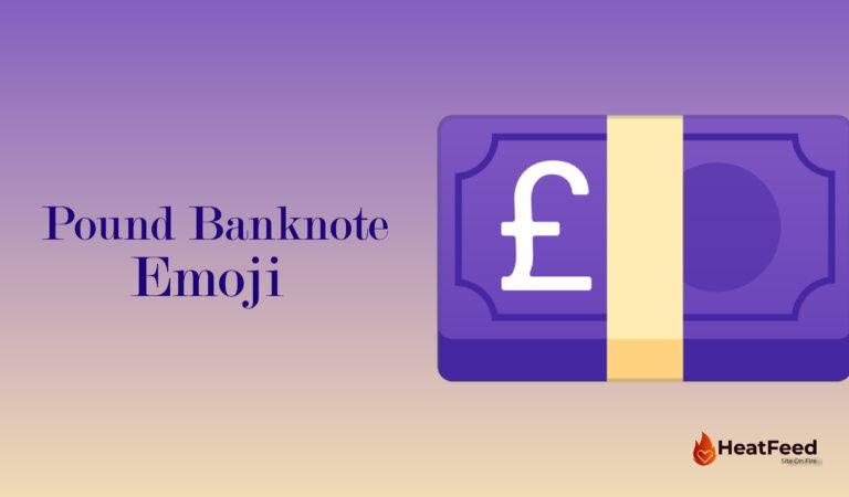 💷 Pound Banknote Emoji