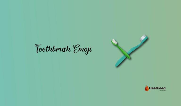  Toothbrush Emoji