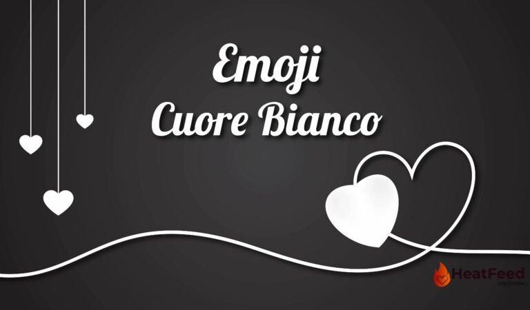 🤍 Cuore Bianco Emoji