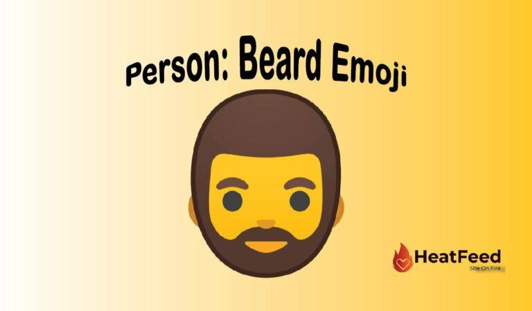 🧔Person: Beard  emoji
