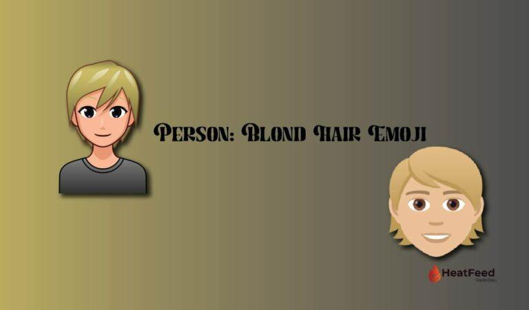 👱Person: Blond Hair emoji