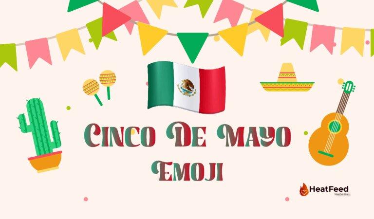 🇲🇽 Cinco de Mayo Emoji