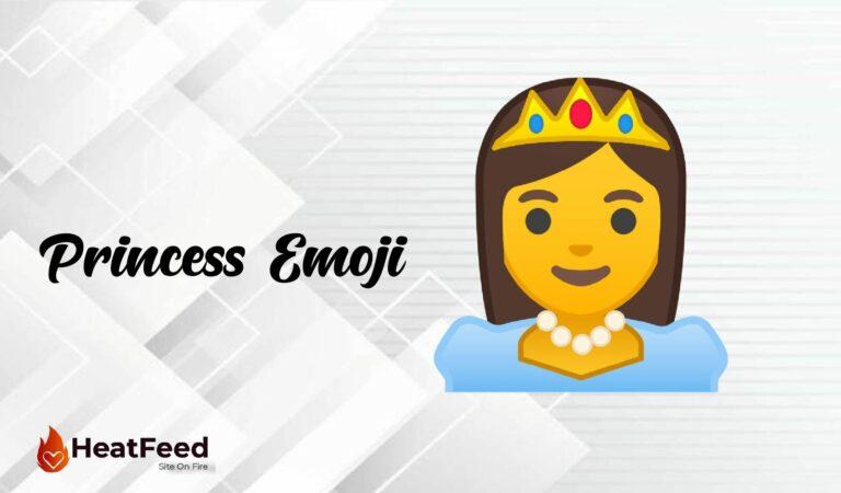👸 Princess Emoji